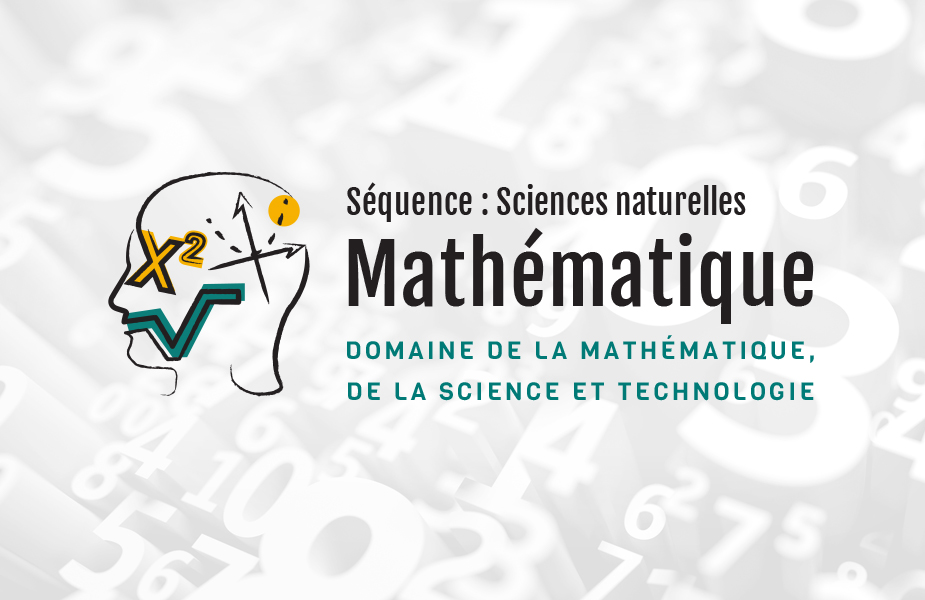 Mathématique séquence sciences naturelles • 4e secondaire - Module 1